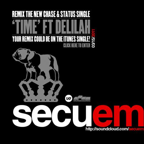 Chase & Status - Time ft. Delilah (Secuem REMIX)