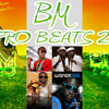 BM AFRO BEATS 2011 FAVOURITE AFRO TUNES ALL IN ONE