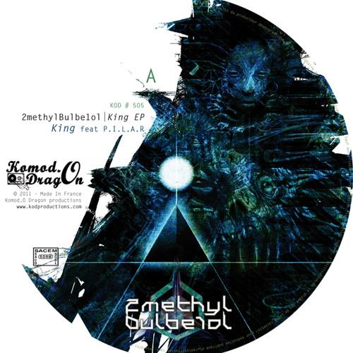 [KOD505] 2methylBulbe1ol - King feat P.I.L.A.R