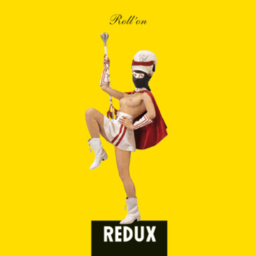 Redux - Roll On promo mix
