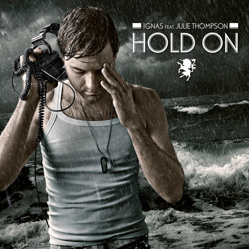 Ignas feat. Julie Thompson 'Hold On' (Radio Edit)