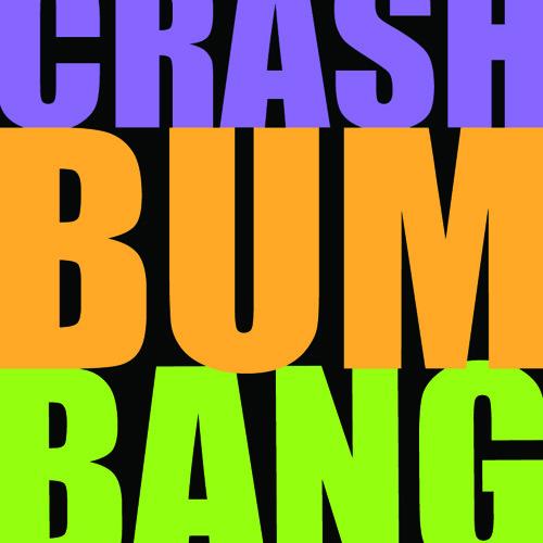 Crash Bum Bang - The Number 1