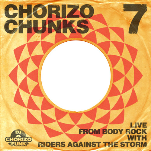 Chorizo Chunks 7 - Live @ Body Rock March 2010