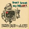 Gabriel Ghost & C.j. Wega - Don't Break My Heart (Gabriel Ghost & C.j. Wega Remix)