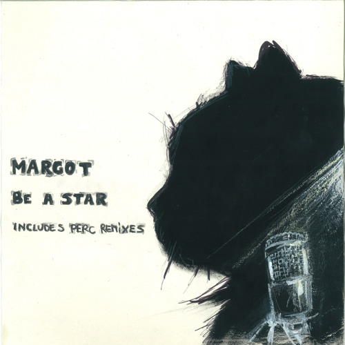 "Margot ""Be a star""  (club mix)"
