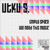 Utku S.-We Need This Music feat. Missfunny (preview) Out Now on Tapestop Music !!