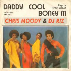 Daddy Cool - Chris Moody and DJ Riz