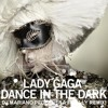 Lady Gaga - Dance in the dark (Dj Mariano Pedernera Finally remix)