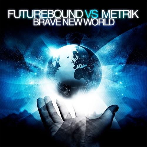 Brave New World (feat. Futurebound)