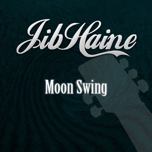 03 - jibHaine - Moon Swing