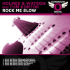 [OGD-002] Holmes & Watson feat. Tom Kontor - Rock Me Slow (Radio Edit) OUT NOW / FREE DOWNLOAD