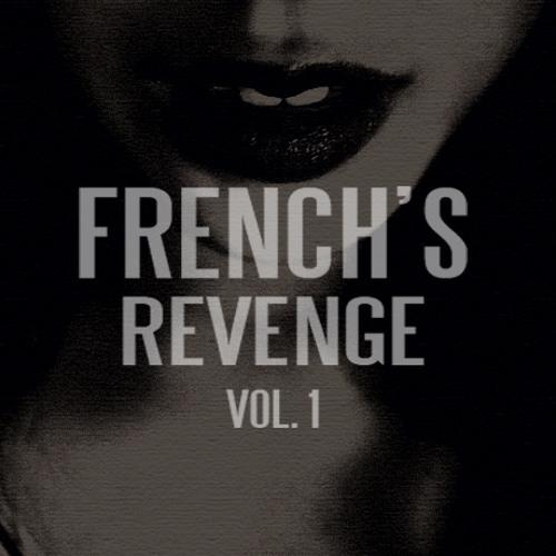FRENCH'S REVENGE VOLUME 1