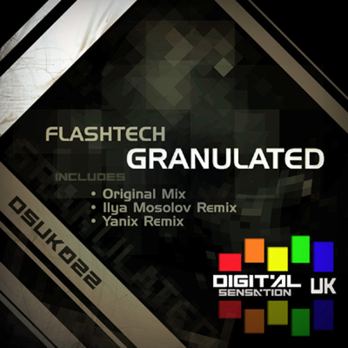 Flashtech - Granulated (Yanix Remix) (sample)