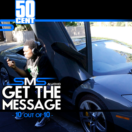 "50 Cent - ""SMS Get The Message"" Freestyle [March 2011]"