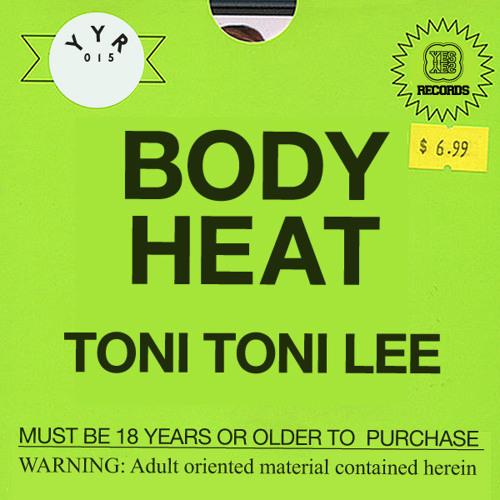 Toni Toni Lee - Body Heat