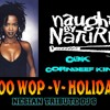 CBK NAUGHTY BY NATURE -V- LAURYN HILL..''DOO WOP V HOLIDAY''