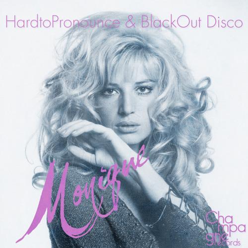 HardtoPronounce & BlackOut Disco - Monique (Original Mix)