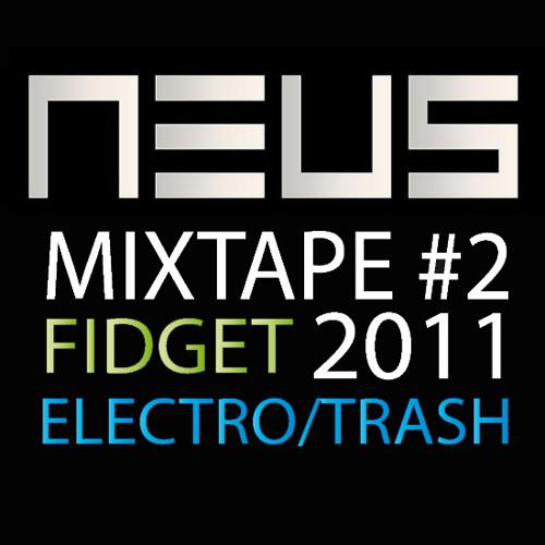 Mixtape #2 (ElectroTrash-Fidget) 2011
