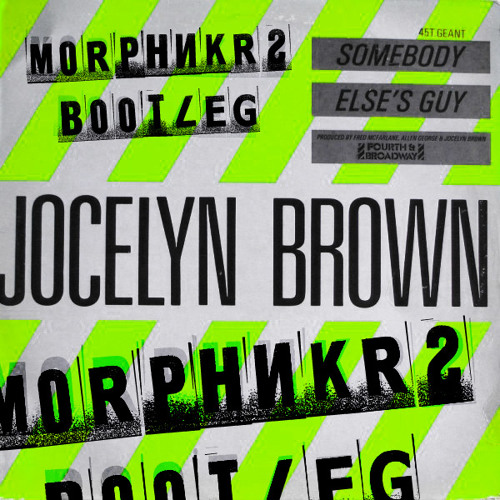 Jocelyn Brown - Somebody else's guy (Morphnkrs Bootleg) [FREE DOWNLOAD]