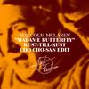 Malcolm McLaren - Madame butterfly (Kust-till-kust Cho Cho-san edit)
