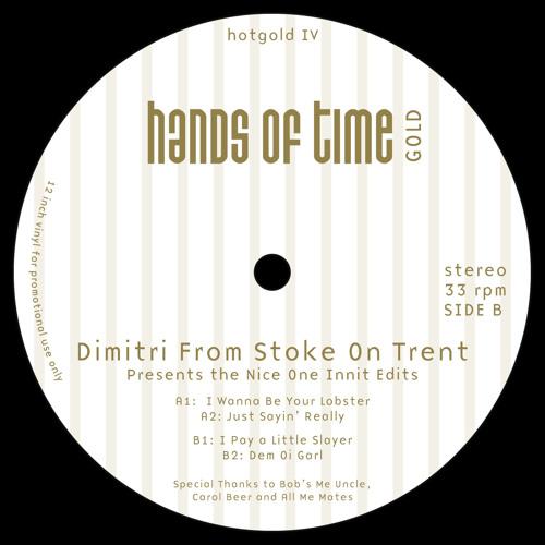 """Dimitri From Stoke On Trent """"Dem Oi Garl"""""""