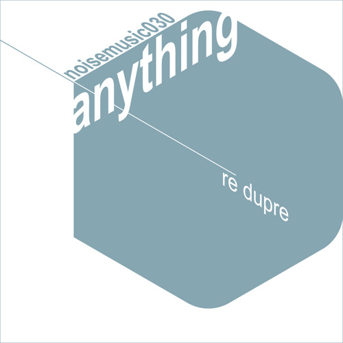 Re Dupre - Anything (Caiwo Rmx) preview