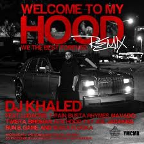 Welcome To My Hood Official Remix