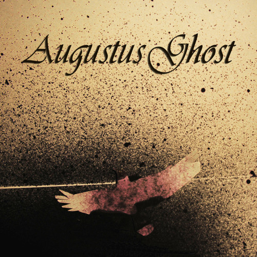 Augustus Ghost - My Lonely Friend