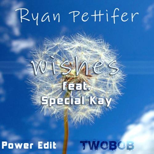 """Ryan Pettifer"" Wishes Feat. Special Kay (Twobob power edit) TSUNAMI APPEAL EFFORT"