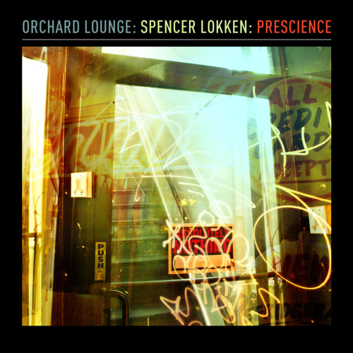 Orchard Lounge | Spencer Lokken | Prescience