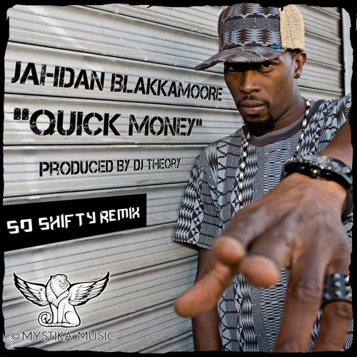 Jahdan Blakkamoore - Quick Money (So Shifty Soca Remix)