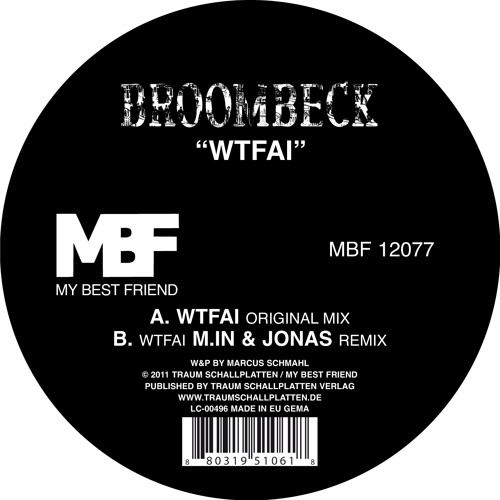Broombeck - WTFAI (MBF12077) - OUT NOW!