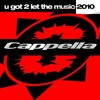 Cappella - U got 2 let the music (Manuel Baccano Remix)