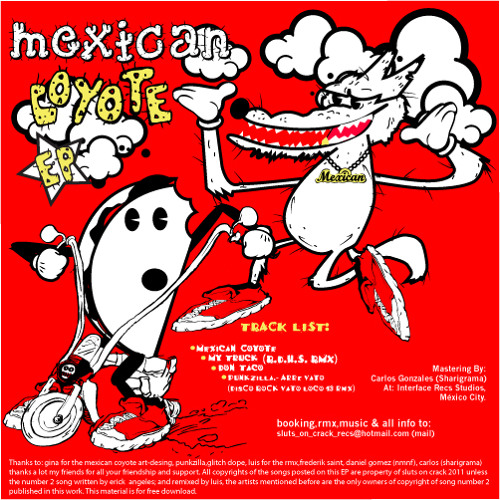 DisCo RoCk.- Don Taco [MEXICAN COYOTE E.P] ¡OUT & FREE DOWNLOAD NOW!