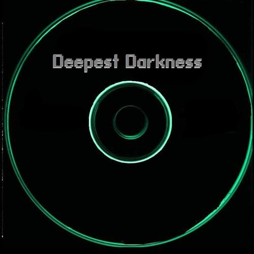 *Deepest Darkness* (Dark P.House & Techno)