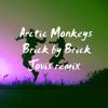 Arctic Monkeys - brick by brick [Jovis remix]