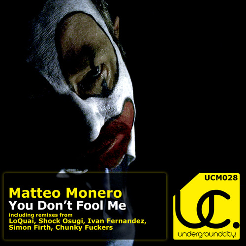 OUT NOW! Matteo Monero - You Don't Fool Me (Ronny Ritt VS Shock Osugi Remix) CUT