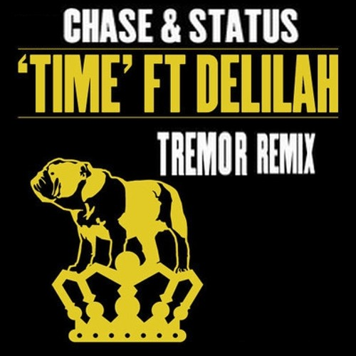 Chase & Status - Time ft Delilah (Tremor Remix) (FREE DOWNLOAD)