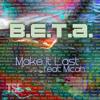 Make It Last [Feat. Micah]