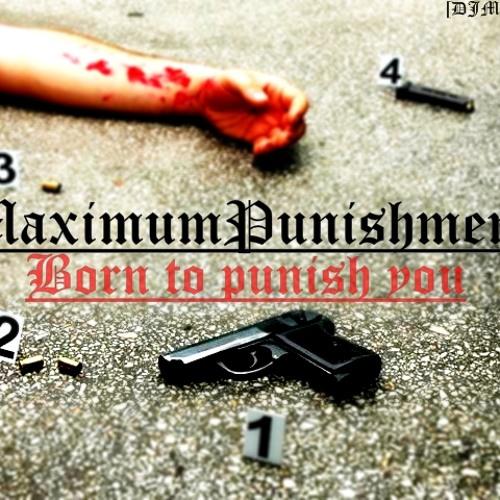 MaximumPunishment - The Anthem