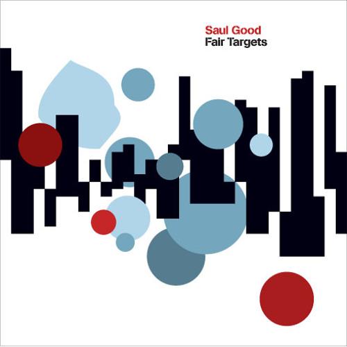 06 Saul Good - Fair Targets - Farmed (Featuring Kate Ford)