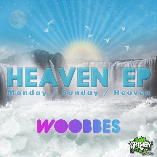 Woobbes - Heaven (Original Mix) [On Grimey Grooves Record]