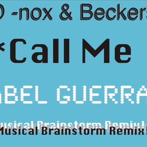Call me - D nox & beckers(Abel Guerra Musical Brainstorm remix)(RM)