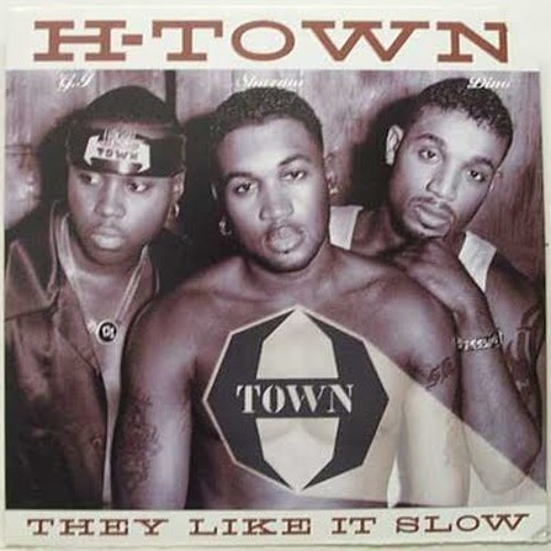 H-Town - They Like It Slow (Star Slinger Refix)