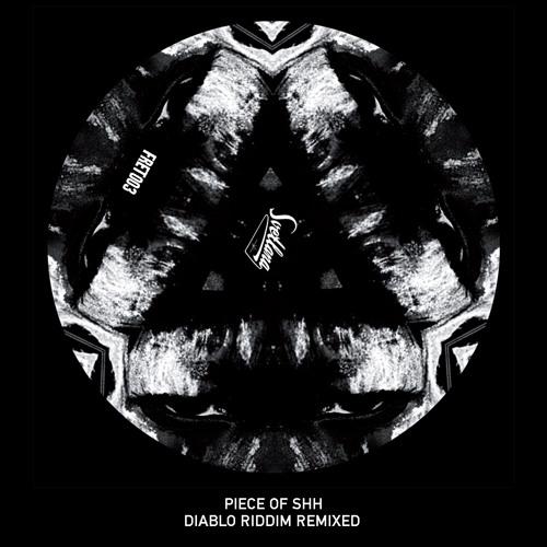 Piece of Shh - Diablo Riddim (Headshotboyz Remix)