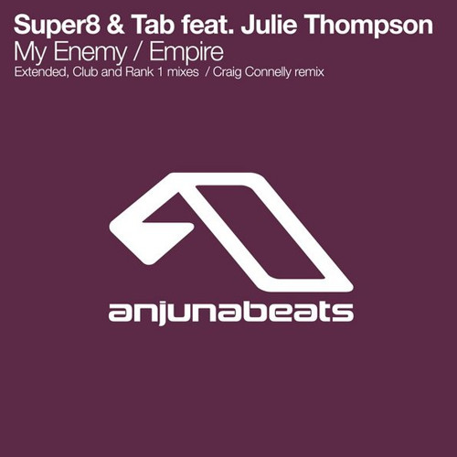 Super8 & Tab - Empire (Craig Connelly Remix)