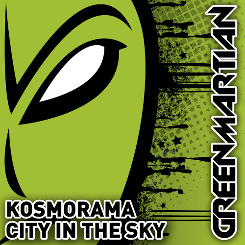 Kosmorama - City In The Sky - Asten Remix (Green Martian)