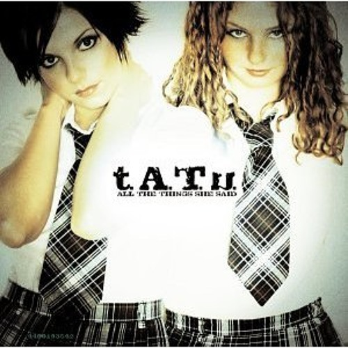 t.A.T.u - All The Things She Said (Dave Aude 2002 Remix Edit)