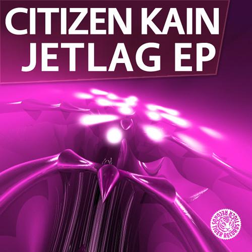 Citizen Kain - Jetlag (Da Fresh rmx) (Tiger Records)