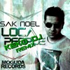 Sak Noel - Loca People ( KEKO DJ REMIX)